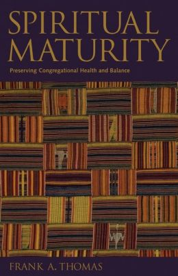 Spiritual Maturity: Preserving Congregational Health and Balance
