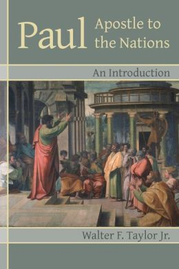 Paul: Apostle to the Nations