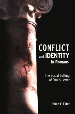 Conflict And Identity In Romans