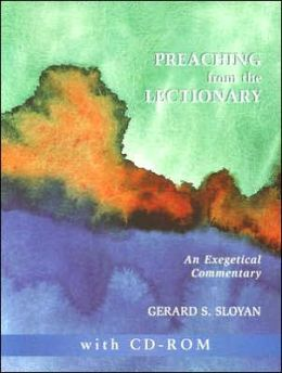 Preaching from the Lectionary: An Exegetical Commentary