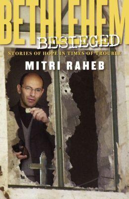 Bethlehem Besieged