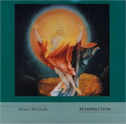 Resurrection [Truth and the Christian Imagination Series]