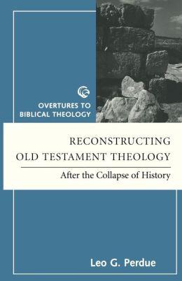 Reconstructing Ot Theology