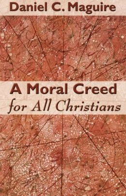A Moral Creed For All Christians
