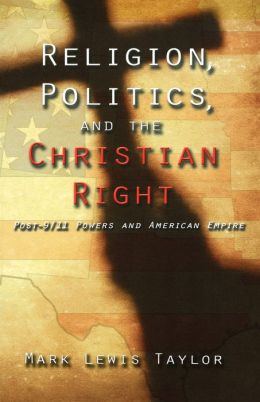 Religion, Politics, And The Christian Right