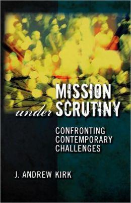 Mission Under Scrutiny
