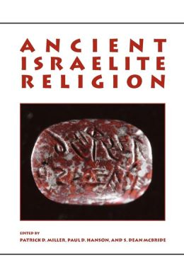Ancient Israelite Religion