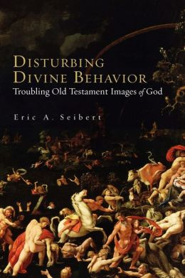 Disturbing Divine Behavior