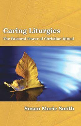 Caring Liturgies