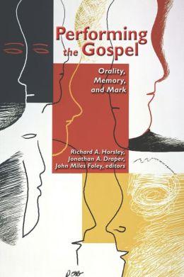 Performing The Gospel