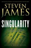 Book Cover Image. Title: Singularity, Author: Steven James