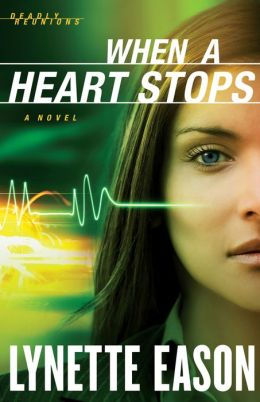 When a Heart Stops (Deadly Reunions Book #2)