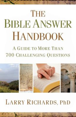 Bible Answer Handbook, The: A Guide to More Than 700 Challenging Questions