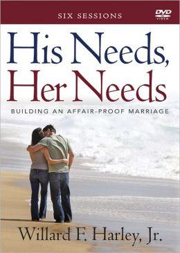 His Needs, Her Needs DVD: Building an Affair-Proof Marriage (A Six-Session Study)