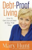 Book Cover Image. Title: Debt-Proof Living:  How to Get Out of Debt & Stay That Way, Author: Mary Hunt