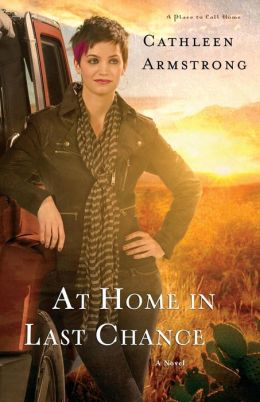 At Home in Last Chance: A Novel