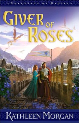 Giver of Roses (Guardians of Gadiel Series #1)