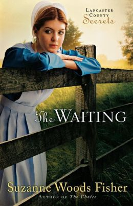 The Waiting (Lancaster County Secrets Series #2)