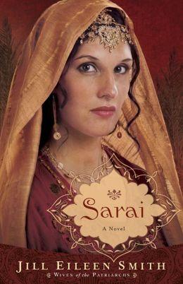 Sarai (Wives of the Patriarchs Series #1)