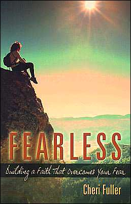 Fearless: Building a Faith That Overcomes Your Fear