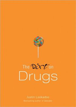 Dirt on Drugs: A Dateable Book