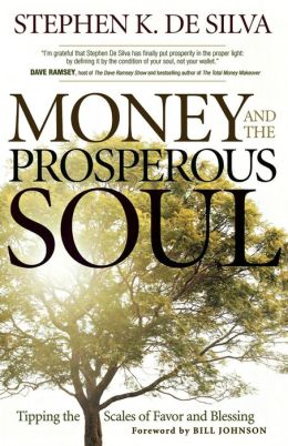Money and the Prosperous Soul: Tipping the Scales of Favor and Blessing