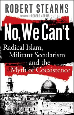 No, We Can't: Radical Islam, Militant Secularism and the Myth of Coexistence
