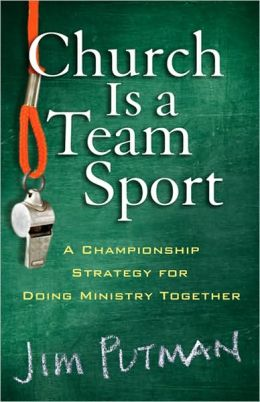 Church is a Team Sport: A Championship Strategy for Making Disciples