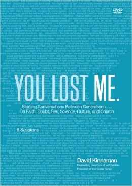 You Lost Me DVD: Creating Conversations of Faith with the Next Generation