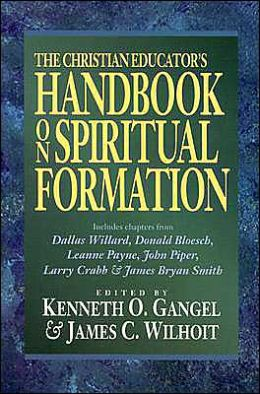 The Christian Educator's Handbook on Spiritual Formation
