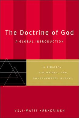 Doctrine of God, The: A Global Introduction