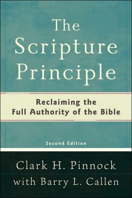 Scripture Principle: Reclaiming the Full Authority of the Bible