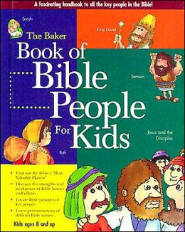 Baker Book of Bible People for Kids