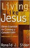 Living like Jesus: Eleven Essentials for Growing a Genuine Faith
