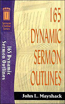 165 Dynamic Sermon Outlines