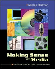 Making Sense of Media: An Introduction to Mass Communication