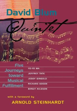 Quintet: Five Journeys Toward Musical Fulfillment