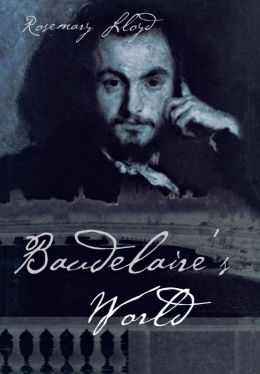 Baudelaire's World
