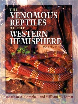The Venomous Reptiles of the Western Hemisphere