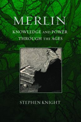 Merlin: Knowledge and Power through the Ages