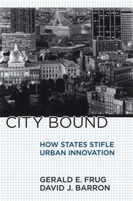 City Bound: How States Stifle Urban Innovation