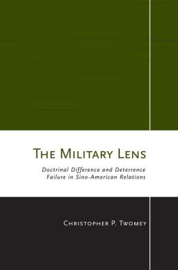 The Military Lens: Doctrinal Difference and Deterrence Failure in Sino-American Relations