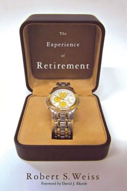 The Experience of Retirement