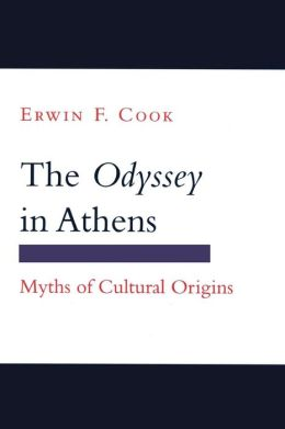 The Odyssey in Athens: Myths of Cultural Origins