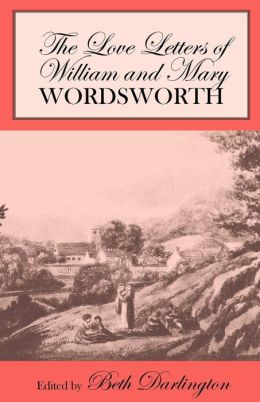 Love Letters of William and Mary Wordsworth