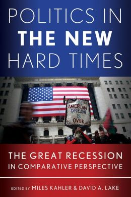 Politics in the New Hard Times: The Great Recession in Comparative Perspective