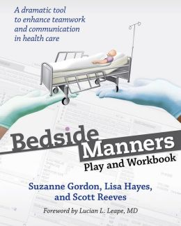 Bedside Manners: Play and Workbook