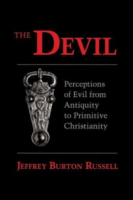 Devil: Perceptions of Evil from Antiquity to Primitive Christianity