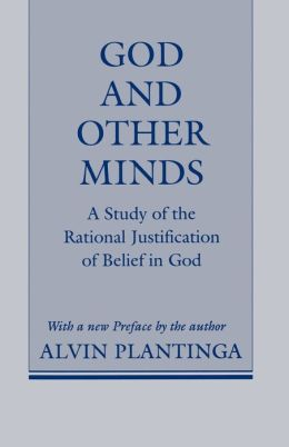 God and Other Minds: A Study of the Rational Justification of Belief in God (Cornell Paperbacks Series)
