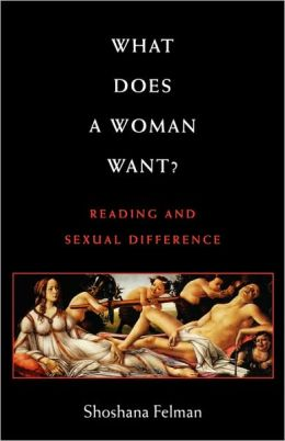 What Does a Woman Want?: Reading and Sexual Difference